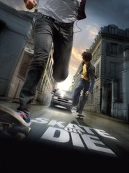 Skate or Die is the best movie in Elsa Pataky filmography.