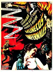 Munecos infernales is the best movie in Luis Aragon filmography.