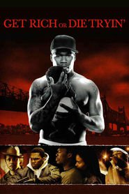 Get Rich or Die Tryin' is the best movie in Tory Kittles filmography.