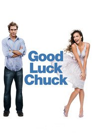 Good Luck Chuck is the best movie in Jessica Alba filmography.