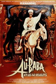 Ali Baba et les quarante voleurs is the best movie in Fernandel filmography.