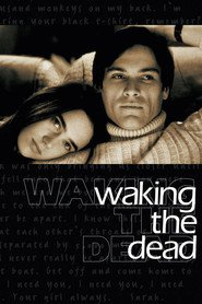 Waking the Dead is the best movie in Lawrence Dane filmography.