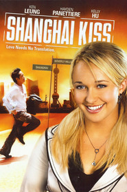 Shanghai Kiss - movie with Hayden Panettiere.