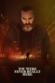 You Were Never Really Here is the best movie in Edvard Letem filmography.