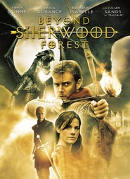 Beyond Sherwood Forest is the best movie in Katharine Isabelle filmography.