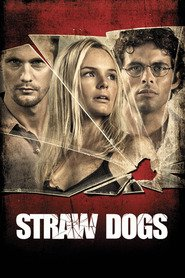 Straw Dogs is the best movie in Willa Holland filmography.