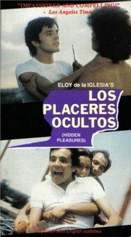 Los placeres ocultos is the best movie in Antonio Iranzo filmography.