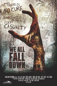 Film We All Fall Down.
