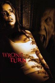 Wrong Turn - movie with Eliza Dushku.