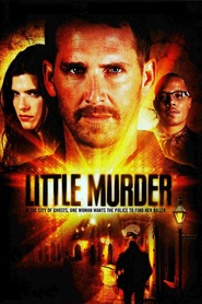 Little Murder is the best movie in Deborah Ann Woll filmography.