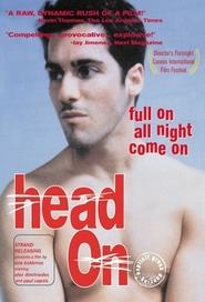 Head On is the best movie in Julian Garner filmography.