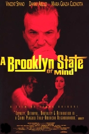 A Brooklyn State of Mind is the best movie in Maria Grazia Cucinotta filmography.