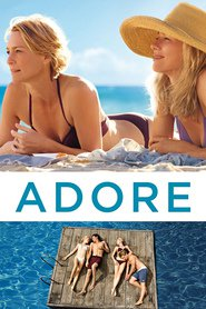 Adore - movie with Robin Wright.