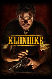 Klondike is the best movie in Johnny Simmons filmography.