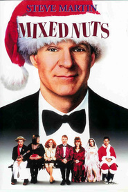Mixed Nuts - movie with Steve Martin.