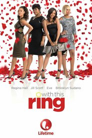 With This Ring is the best movie in Stephen Bishop filmography.