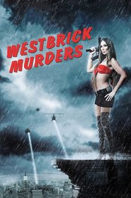 Westbrick Murders - movie with Eric Roberts.