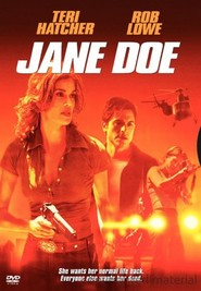 Jane Doe - movie with Rob Lowe.