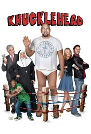 Knucklehead - movie with Douglas M. Griffin.
