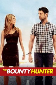 The Bounty Hunter - movie with Gerard Butler.
