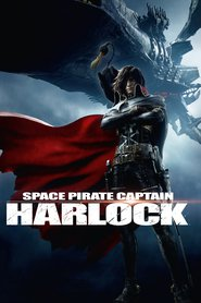 Animation movie Space Pirate Captain Harlock.