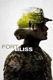 Fort Bliss - movie with Michelle Monaghan.