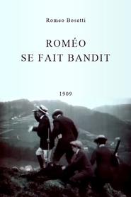 Romeo se fait bandit is the best movie in Romeo Bosetti filmography.