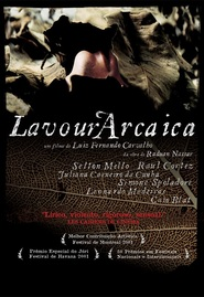 Lavoura Arcaica is the best movie in Selton Mello filmography.
