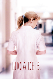 Lucia de B. is the best movie in Amanda Ooms filmography.