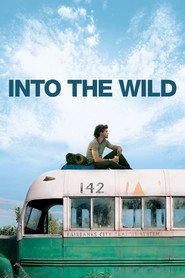 Into the Wild - movie with Vince Vaughn.