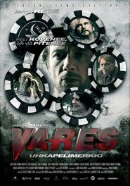 Vares - Uhkapelimerkki is the best movie in Minna Haapkyla filmography.