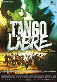 Tango libre is the best movie in François Damiens filmography.