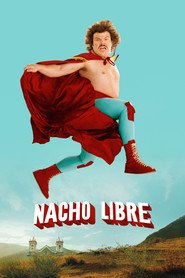 Nacho Libre - movie with Jack Black.
