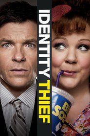 Identity Thief - movie with Melissa McCarthy.