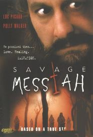 Savage Messiah is the best movie in Justin Louis filmography.