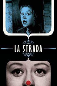 La strada - movie with Anthony Quinn.
