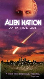 Alien Nation: Dark Horizon is the best movie in Susanna Thompson filmography.