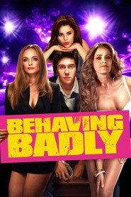 Behaving Badly is the best movie in Heather Graham filmography.