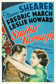 Smilin' Through is the best movie in Beryl Mercer filmography.