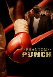 Phantom Punch - movie with Eric Roberts.