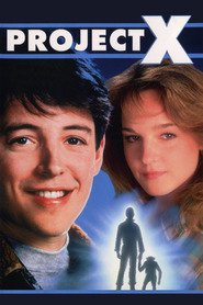 Project X - movie with Matthew Broderick.