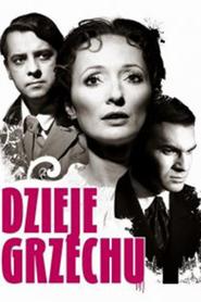 Dzieje grzechu is the best movie in Olgierd Lukaszewicz filmography.