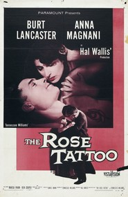 The Rose Tattoo - movie with Burt Lancaster.