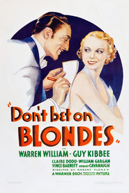 Don't Bet on Blondes - movie with Errol Flynn.