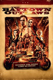 The Baytown Outlaws is the best movie in Travis Fimmel filmography.