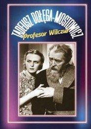 Profesor Wilczur is the best movie in Jozef Wegrzyn filmography.