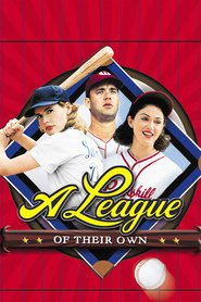 A League of Their Own - movie with Tom Hanks.