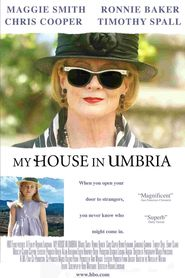 My House in Umbria - movie with Timothy Spall.