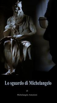 Lo sguardo di Michelangelo is the best movie in Michelangelo Antonioni filmography.