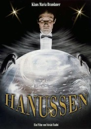 Hanussen is the best movie in Erland Josephson filmography.